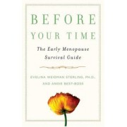 Before Your Time by PH D Evelina Weidman Sterling