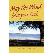 May the Wind Be at Your Back by Professor and Director Center for Mass Media Research Michael Tracey
