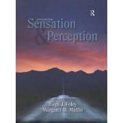 Sensation and Perception by Hugh Foley