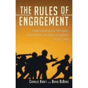 The Rules of Engagement by Charles H Kraft