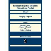 Handbook of Special Education: Emerging Programs v. 4 by Margaret C. Wang