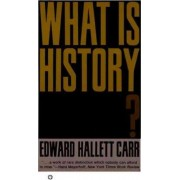 What is History? by Edward Hallett Carr
