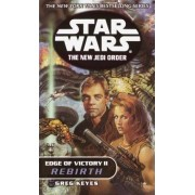 Star Wars: The New Jedi Order - Edge of Victory - Rebirth by J. Gregory Keyes
