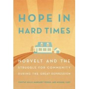 Hope in Hard Times: Norvelt and the Struggle for Community During the Great Depression