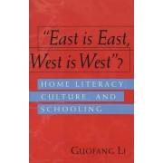 East is East, West is West? by Guofang Li