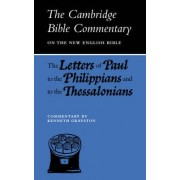 Letters of Paul to the Philippians and to the Thessalonians by Kenneth Grayston