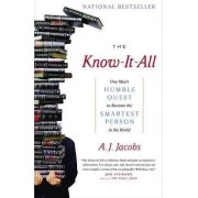 The Know-It-All by A J Jacobs