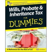 Wills, Probate and Inheritance Tax For Dummies by Julian Knight