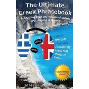 The Ultimate Greek Phrasebook by Alexander F Rondos