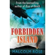 The Forbidden Island by Malcolm Rose