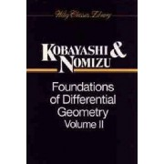Foundations of Differential Geometry, Vol. 2 by Shoshichi Kobayashi