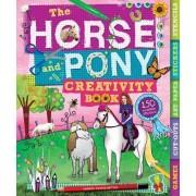 The Horse and Pony Creativity Book by Andrea Pinnington
