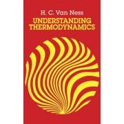 Understanding Thermodynamics by H. C.van Ness