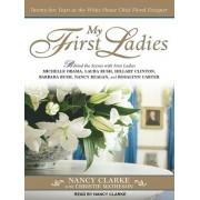 My First Ladies by Nancy Clarke