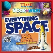 Everything Space (Time for Kids Big Book of What) by The Editors of Time for Kids