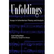 Unfoldings by Carl Schachter