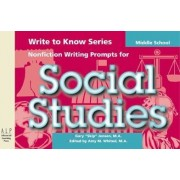 Write to Know: Nonfiction Writing Prompts for Middle School Social Studies by Gary Jensen