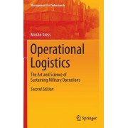 Operational Logistics: The Art and Science of Sustaining Military Operations