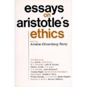 Essays on Aristotle's Ethics by Amelie Oksenberg Rorty