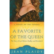 A Favorite of the Queen by Jean Plaidy