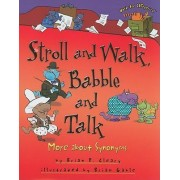 Stroll and Walk, Babble and Talk by Brian P Cleary