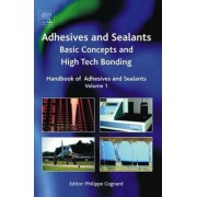 Handbook of Adhesives and Sealants: Volume 1 by Phillipe Cognard