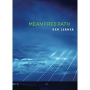 Mean Free Path by Dr Ben Lerner