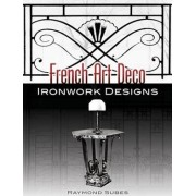 French Art Deco Ironwork Designs by Raymond Subes