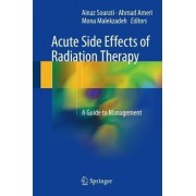 Acute Side Effects of Radiation Therapy by Ainaz Sourati