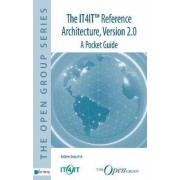 The IT4IT(TM) Reference Architecture, Version 2.0 - A Pocket Guide by Alex M. Andrew