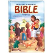 My Catholic Book of Bible Stories by Reverend Thomas J Donaghy