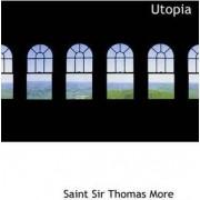 Utopia by Saint Sir Thomas More
