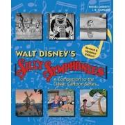 Walt Disney's Silly Symphonies by MR Russell Merritt