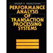 Performance Manual of Transaction Processing Systems by Wilbur H. Highleyman