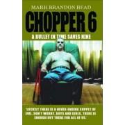 Chopper 6 by Mark Brandon Read