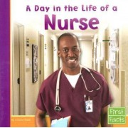 A Day in the Life of a Nurse by Connie Fluet