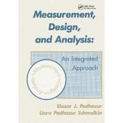 Measurement, Design and Analysis by Elazar J. Pedhazur