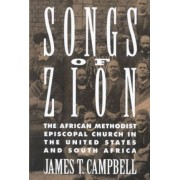 Songs of Zion by Assistant Professor of History James T Campbell