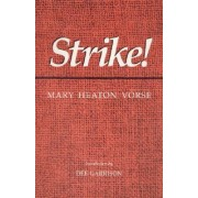 Strike! by Mary Vorse