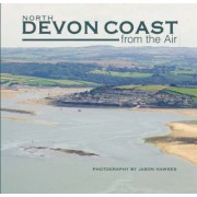 North Devon Coast from the Air by Jason Hawkes