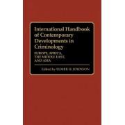 International Handbook of Contemporary Developments in Criminology by Elmer H. Johnson