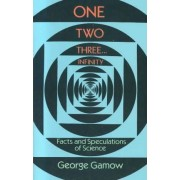 One, Two, Three...Infinity by George Gamow