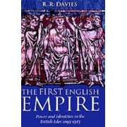 The First English Empire by R. R. Davies