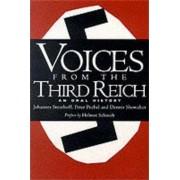 Voices from the Third Reich by Johannes Steinhoff