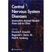 Central Nervous System Diseases by DF Emerich