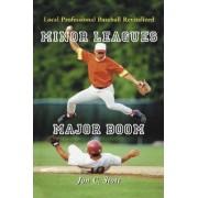 Minor Leagues, Major Boom by Jon C. Stott
