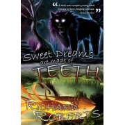 Sweet Dreams Are Made of Teeth by Principal Research Scientist in the Center for New Constructs Richard Roberts