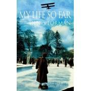 My Life So Far by Sir Denis Forman