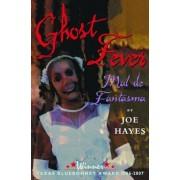 Mal de Fantasma = Ghost Fever, Paperback