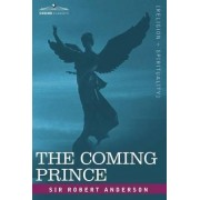 The Coming Prince by Robert Anderson
